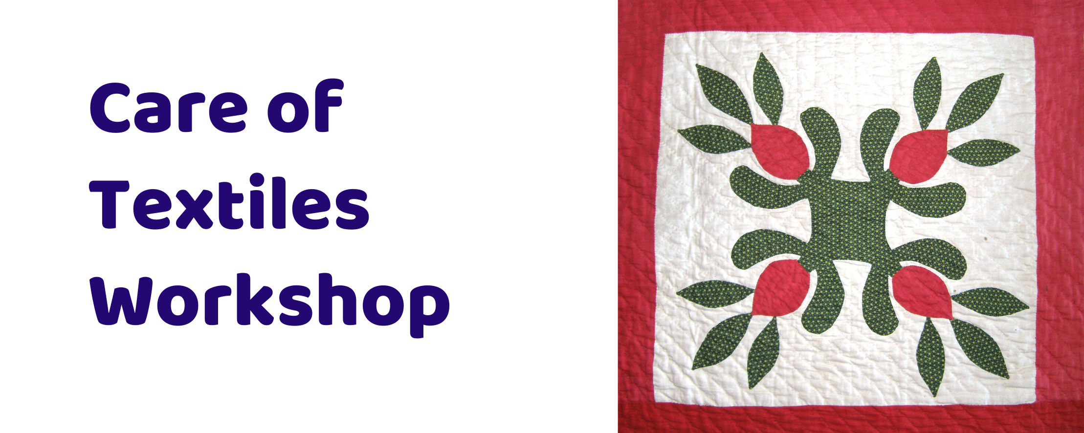 Care of Textiles Workshop