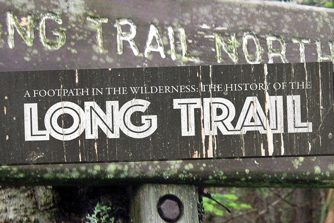 Exhibit: The History of the Long Trail
