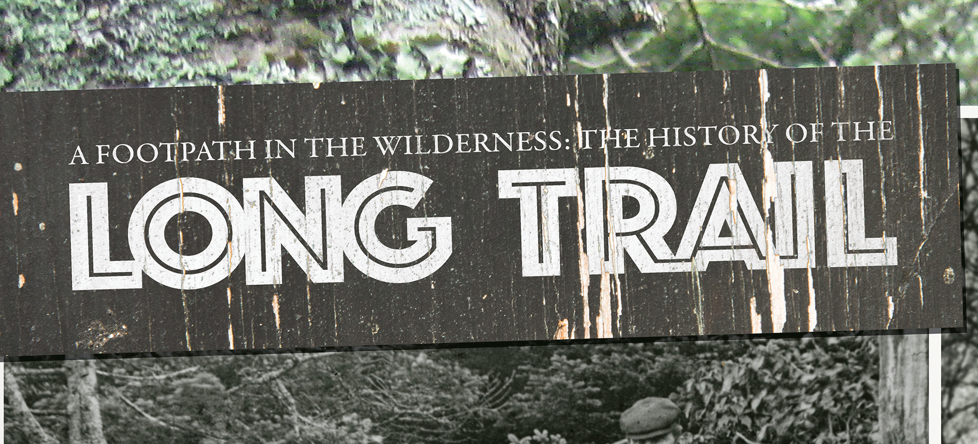 History of the Long Trail