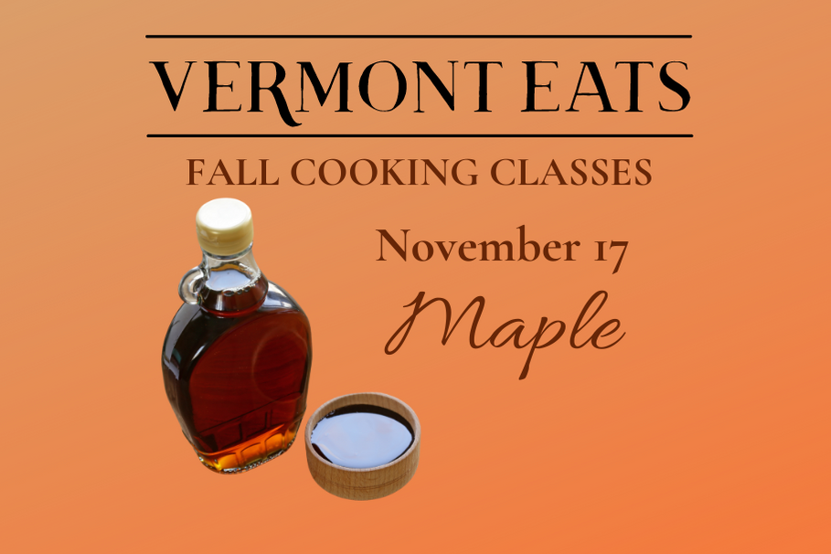 Fall Cooking Class: Maple