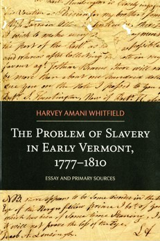 The Problem of Slavery in Early Vermont book cover