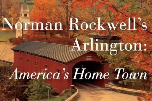Norman Rockwell's Arlington: America's Home Town