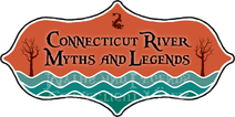 connecticut river myths and legends