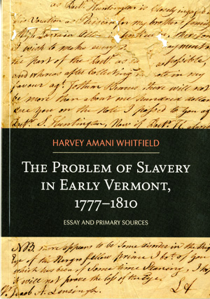 The Problem of Slavry in Early Vermont book cover